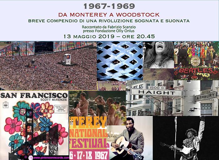 Da Monterey a Woodstock 13/05/19